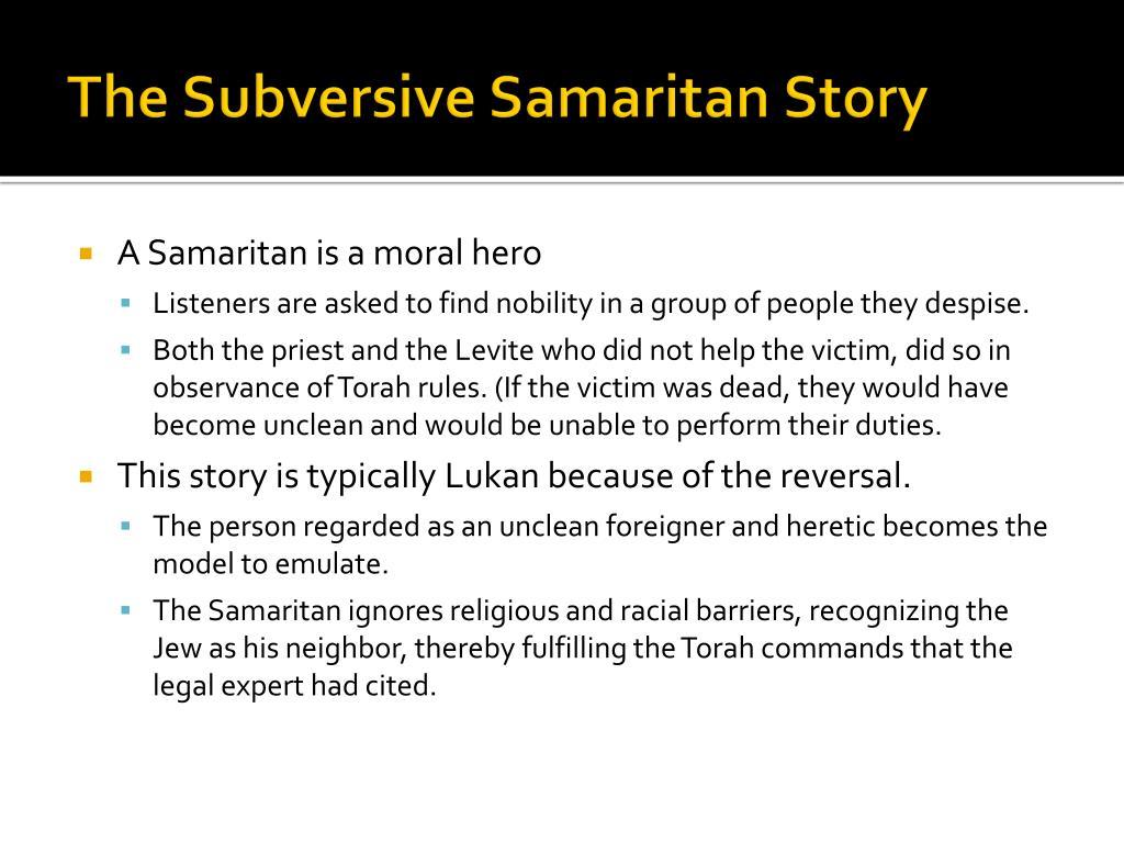 The Subversive Samaritan Story