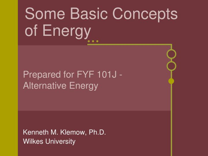 Some basic concepts of energy