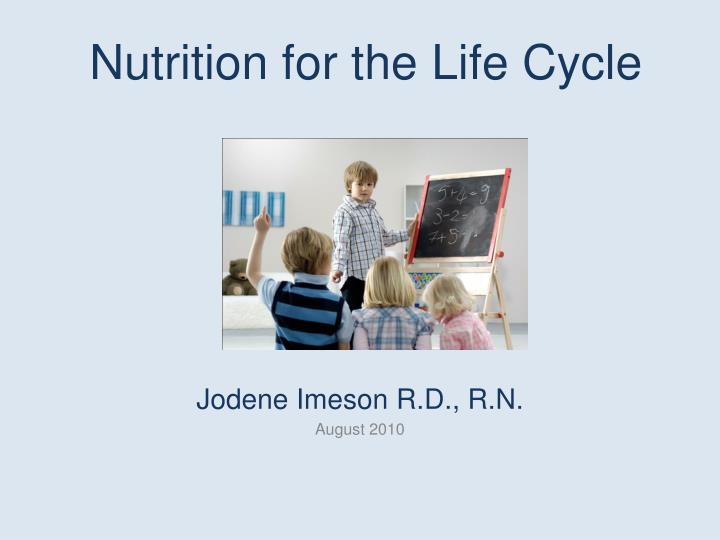 nutrition for the life cycle n.