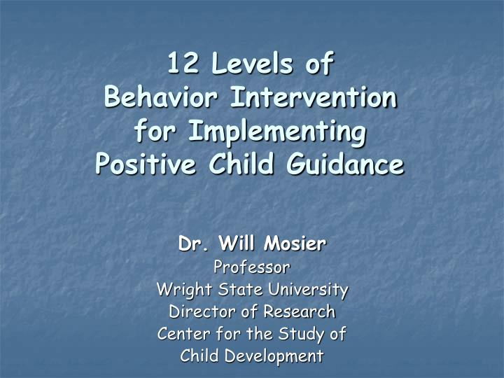 12 levels of behavior intervention for implementing positive child guidance n.