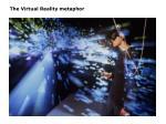 the virtual reality metaphor37