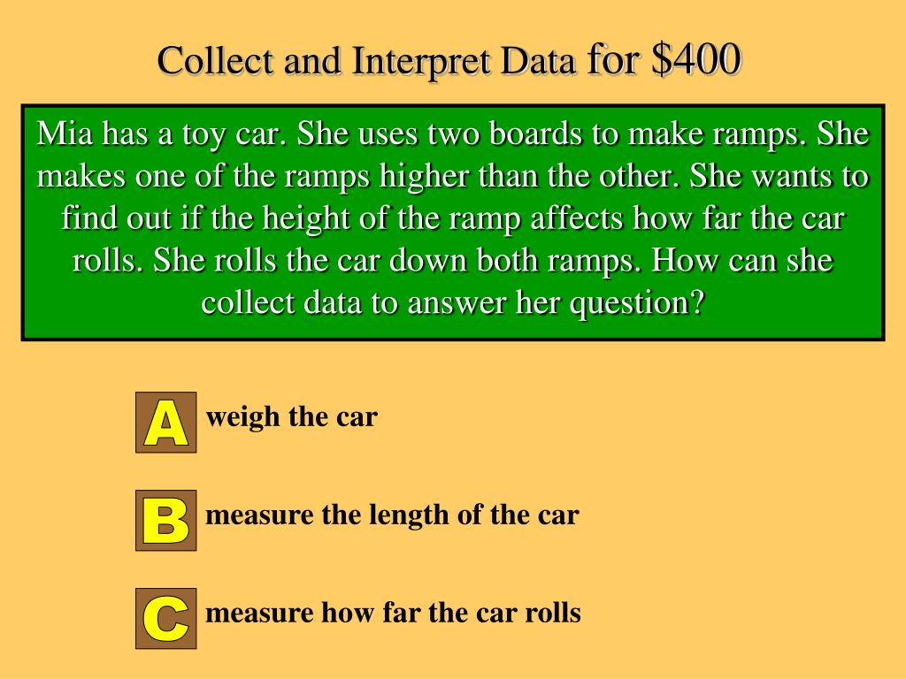 Collect and Interpret Data