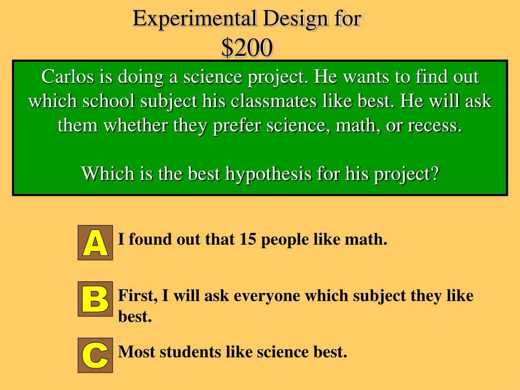 Experimental Design for