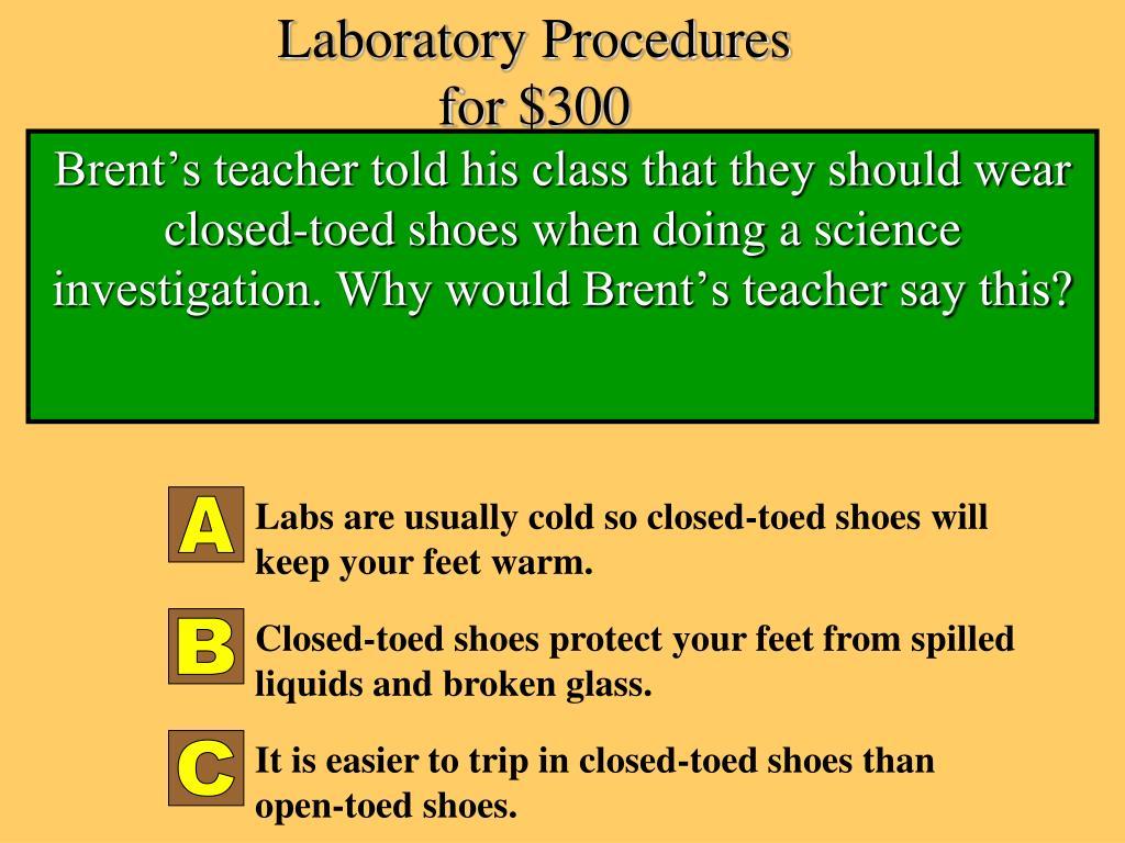 Laboratory Procedures for $300