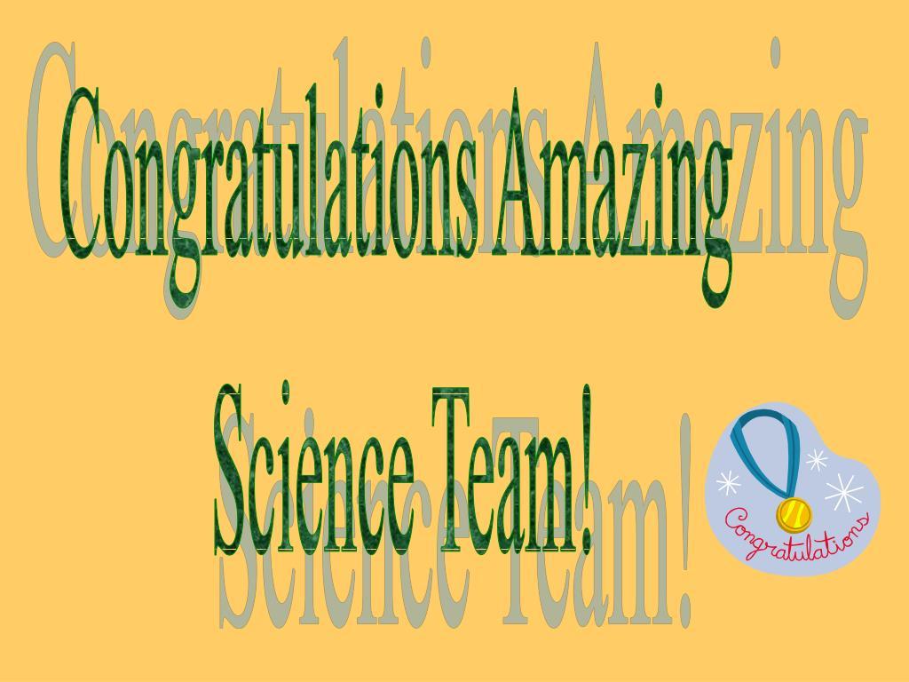 Congratulations Amazing