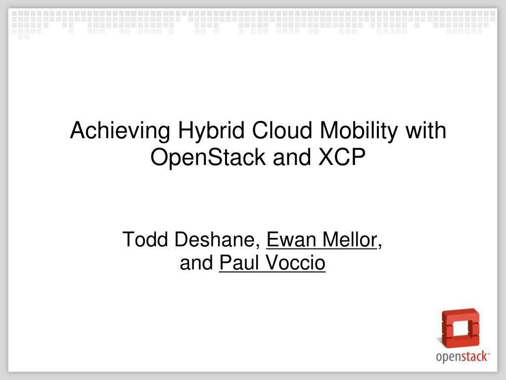Achieving Hybrid Cloud Mobility with OpenStack and XCP