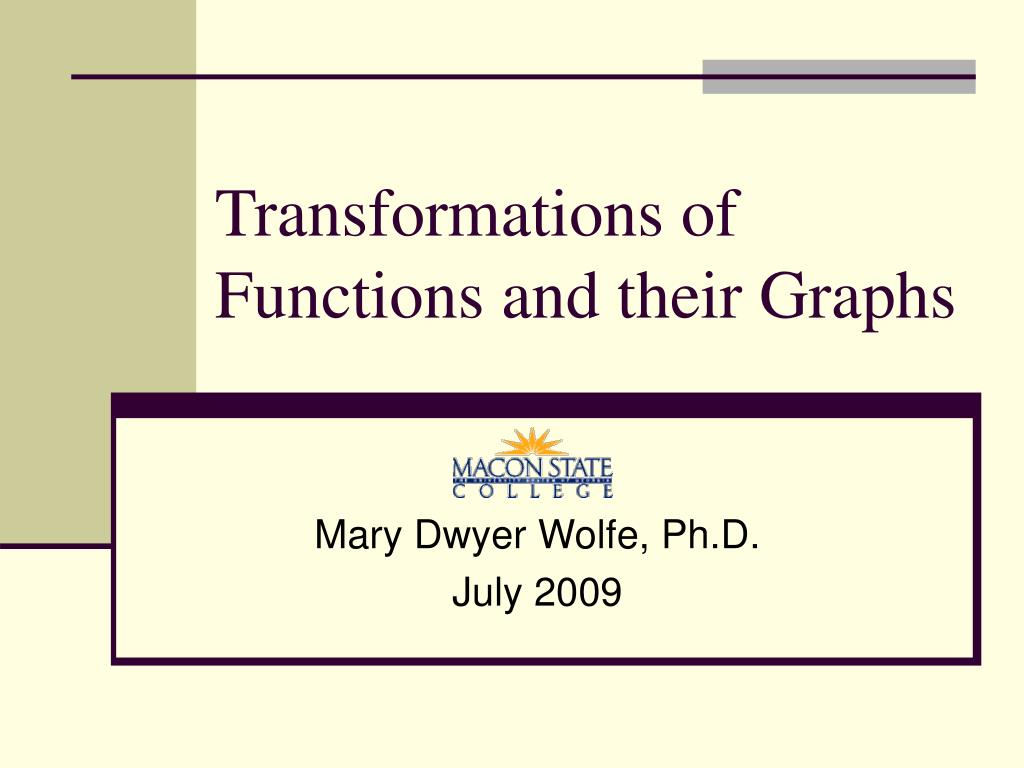 transformations of functions and their graphs l.