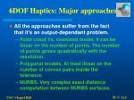 6dof haptics major approaches