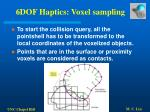 6dof haptics voxel sampling49