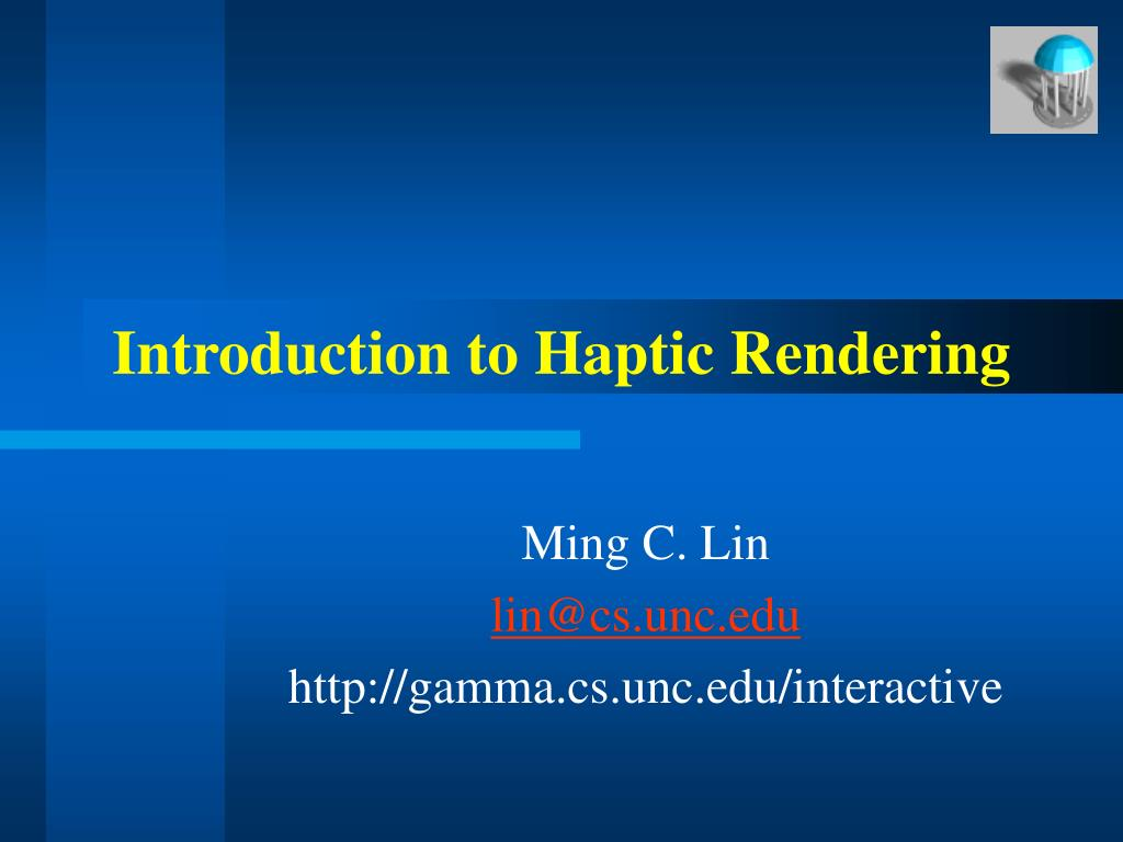 introduction to haptic rendering l.
