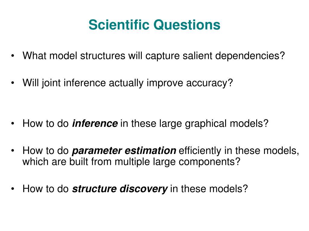Scientific Questions