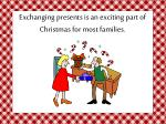 exchanging presents is an exciting part of christmas for most families