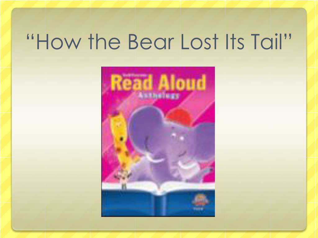 """""""How the Bear Lost Its Tail"""""""