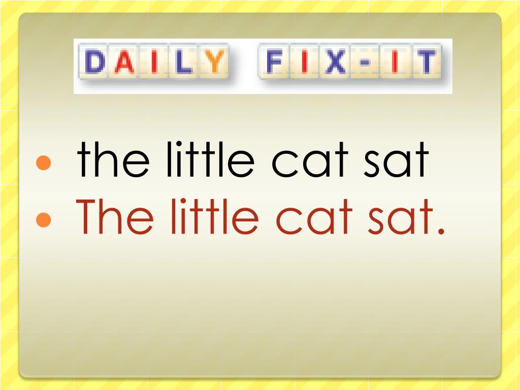 the little cat sat