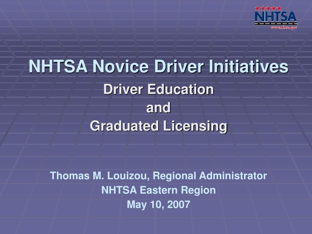 NHTSA Novice Driver Initiatives
