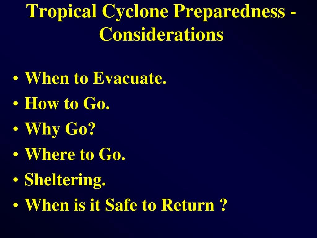 Tropical Cyclone Preparedness - Considerations