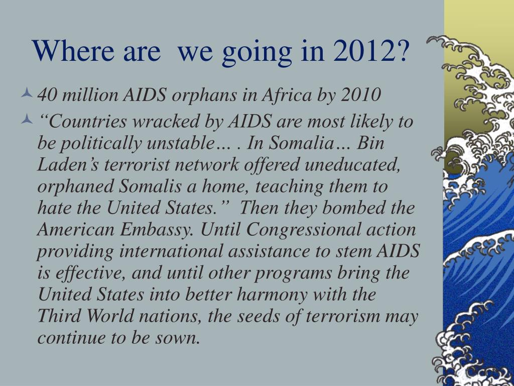 Where are  we going in 2012?