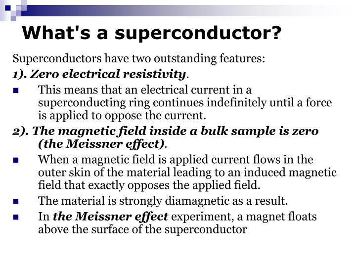 What s a superconductor