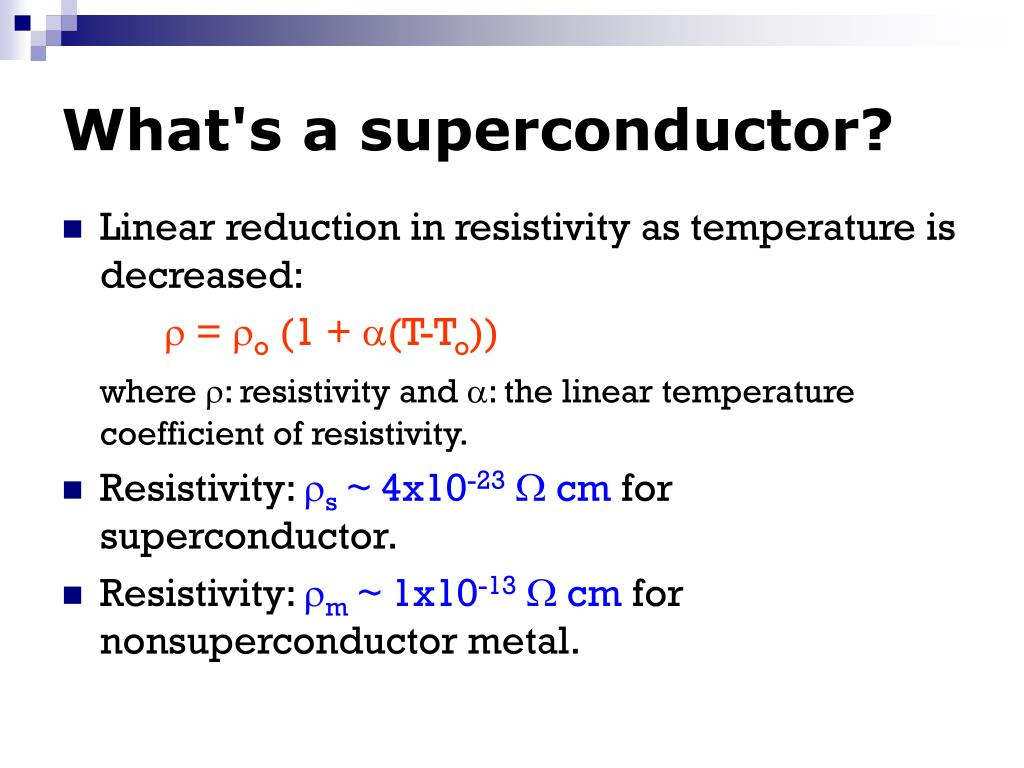 What's a superconductor?