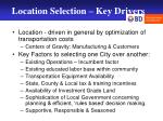 location selection key drivers