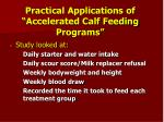 practical applications of accelerated calf feeding programs