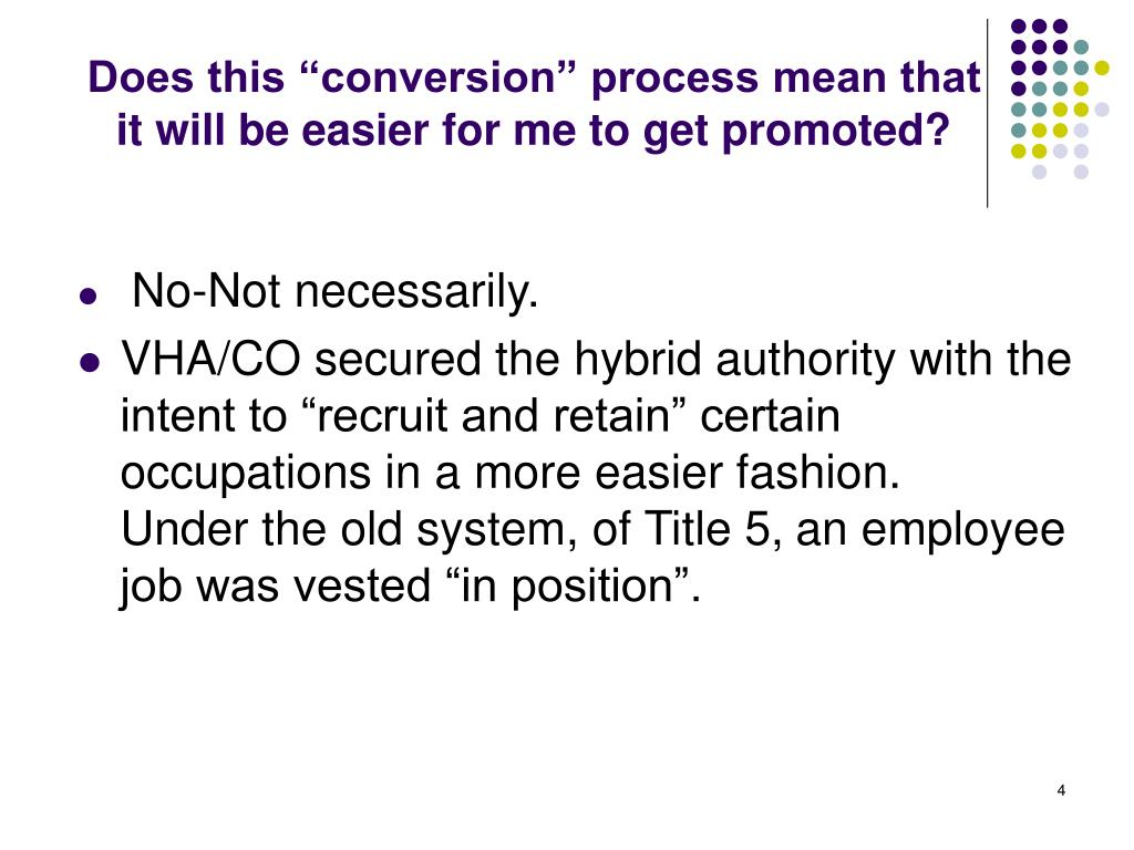 "Does this ""conversion"" process mean that it will be easier for me to get promoted?"