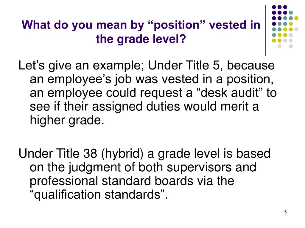 "What do you mean by ""position"" vested in the grade level?"