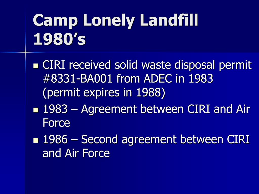 Camp Lonely Landfill 1980's