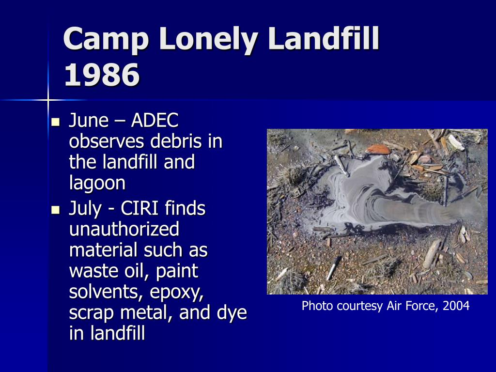 Camp Lonely Landfill 1986