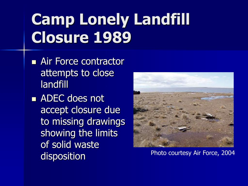 Camp Lonely Landfill Closure 1989