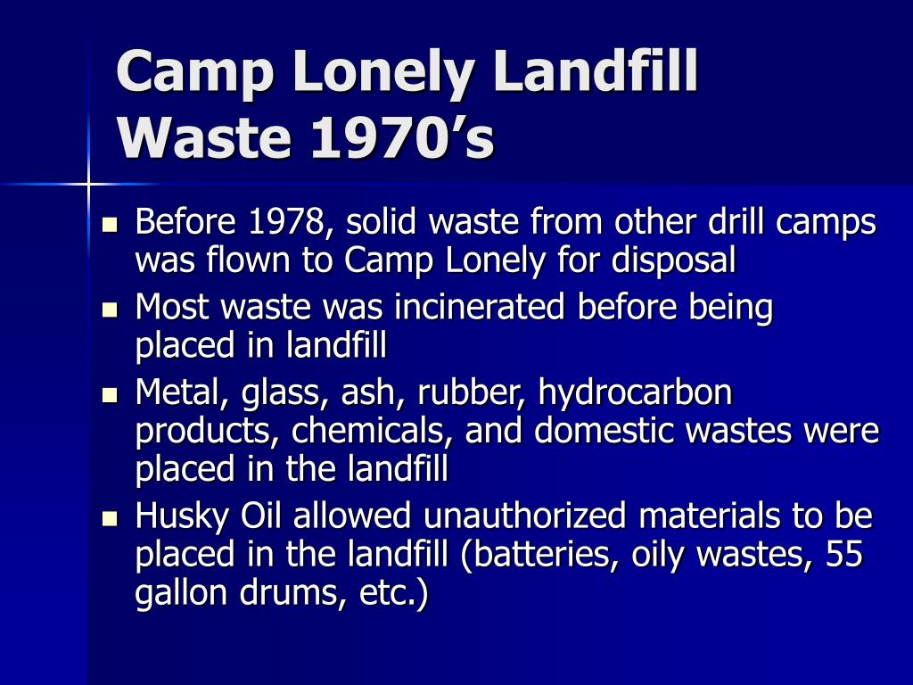 Camp Lonely Landfill Waste 1970's