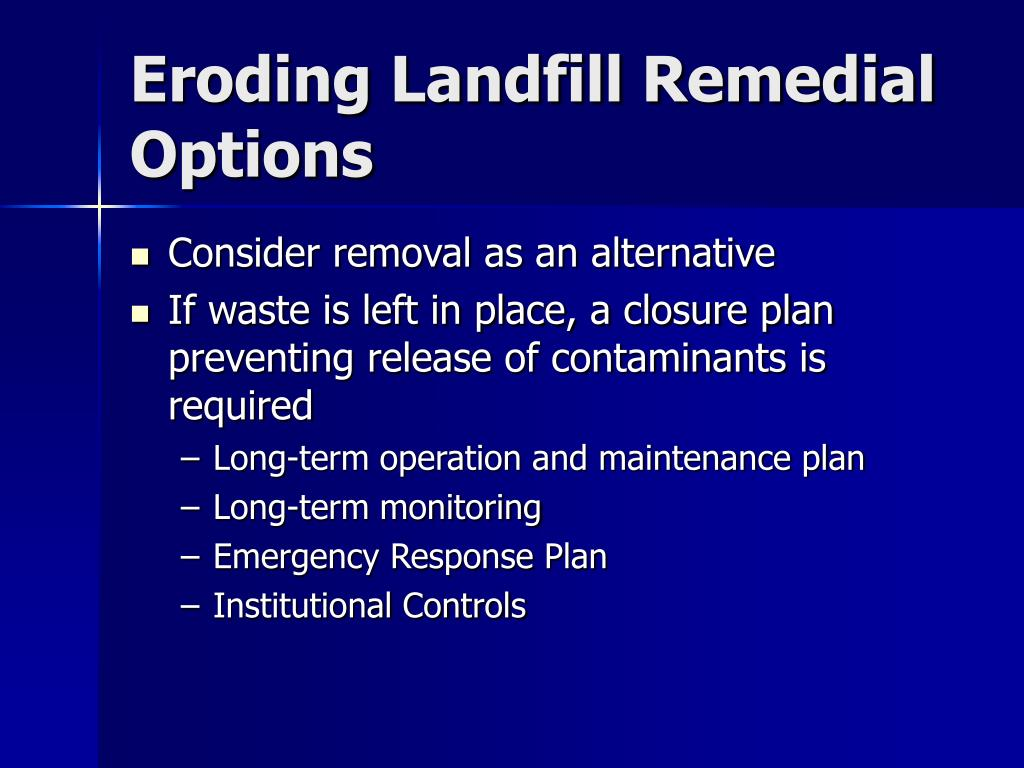 Eroding Landfill Remedial Options
