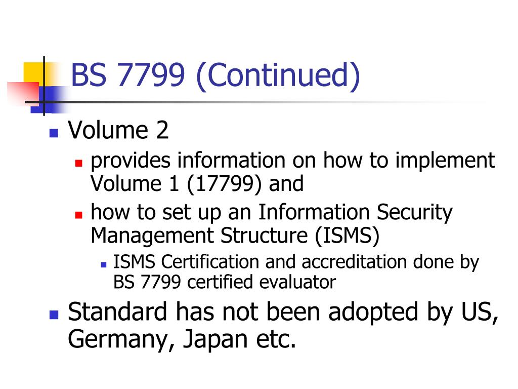 BS 7799 (Continued)