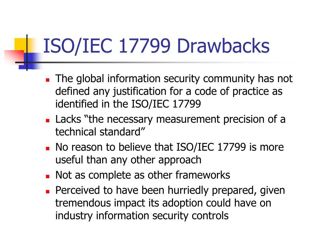 ISO/IEC 17799 Drawbacks