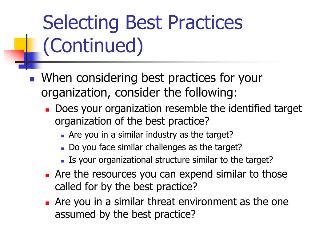 Selecting Best Practices (Continued)