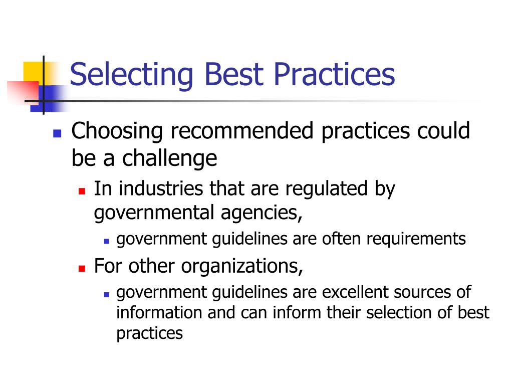 Selecting Best Practices