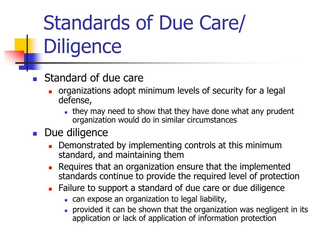 Standards of Due Care/ Diligence