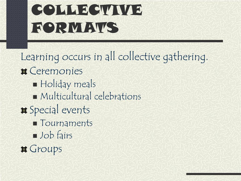 COLLECTIVE FORMATS