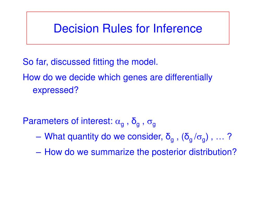 Decision Rules for Inference
