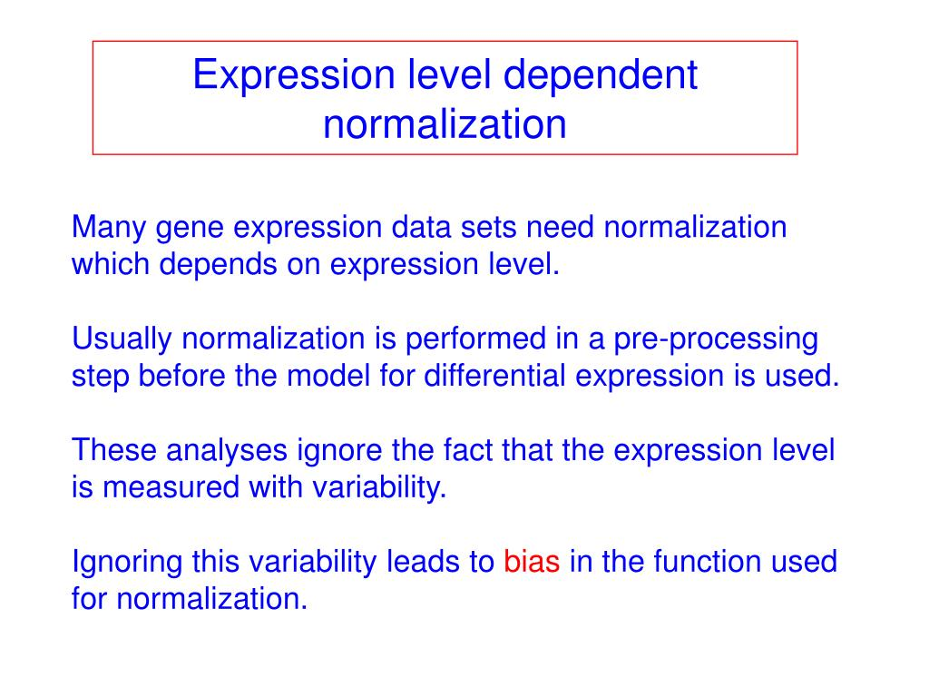 Expression level dependent normalization