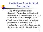 limitation of the political perspective