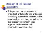 strength of the political perspective