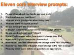 eleven core interview prompts