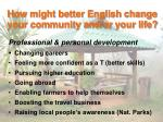 how might better english change your community and or your life5