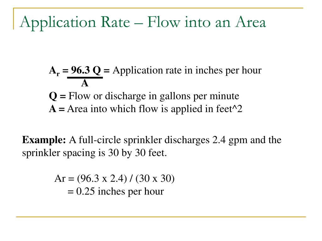 Application Rate – Flow into an Area