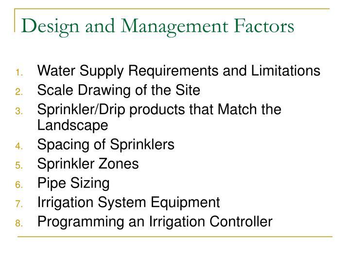 Design and management factors