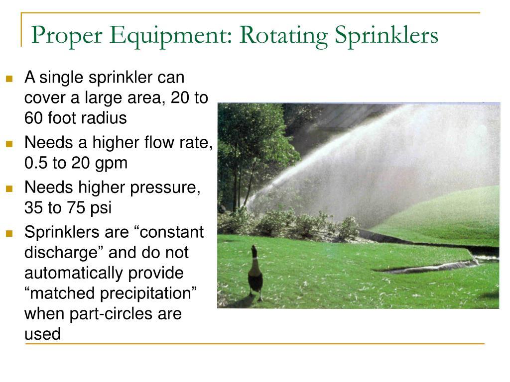 Proper Equipment: Rotating Sprinklers
