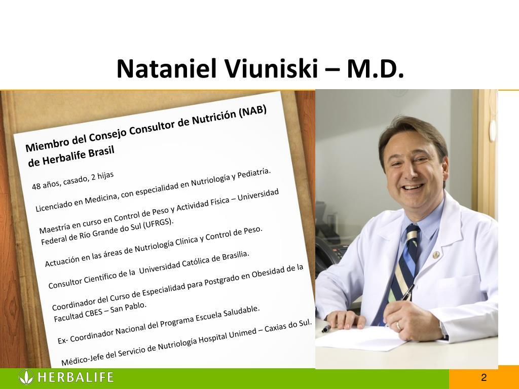 Nataniel Viuniski – M.D.