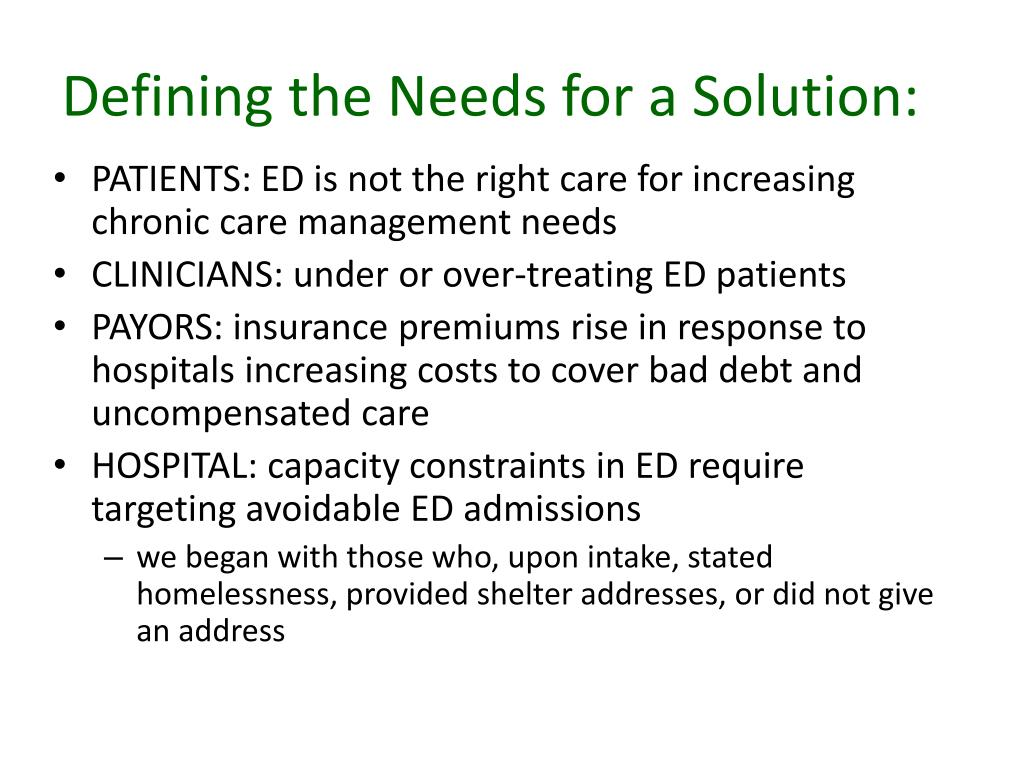 Defining the Needs for a Solution: