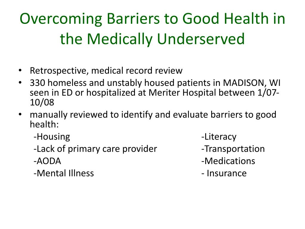 Overcoming Barriers to Good Health in the Medically Underserved